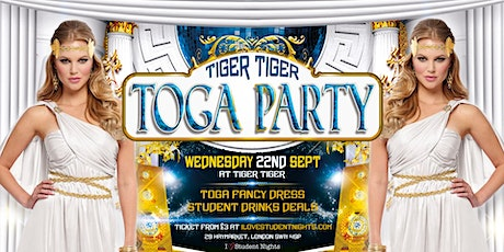 Freshers Toga Party at Tiger Tiger London // 6 Rooms // Drink deals and Mor tickets