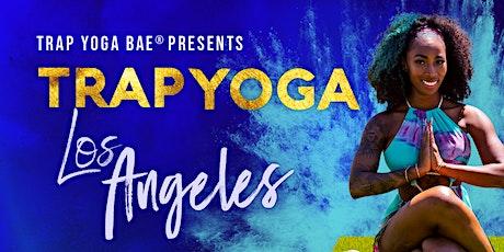 Trap Yoga Bae® Presents Trap Yoga Los Angeles tickets