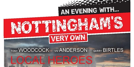 An Evening With Local Heroes : Gary Birtles, Tony Woodcock & Viv Anderson tickets