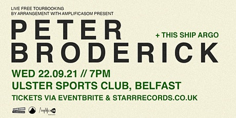 Peter Broderick + This Ship Argo - Ulster Sports Club, Belfast 22/09/21 tickets