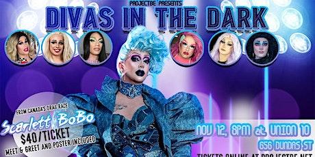 Divas In The Dark [London] with Scarlett BoBo tickets