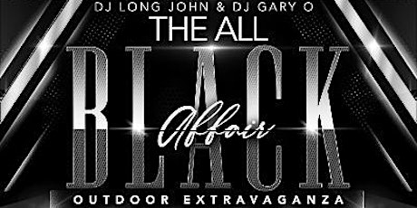 THE ALL BLACK OUTDOOR EXTRAVAGANZA 3 2 ROOMS TO PARTY tickets