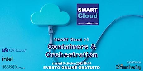 SMART Cloud #1 • Containers & Orchestration biglietti