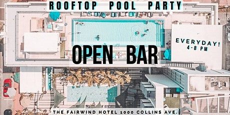 Open Bar Rooftop Pool Party in Miami beach tickets