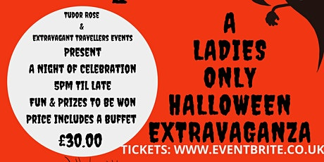 Ladies Only Halloween Event Saturday 30th October 2021 tickets
