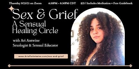 Sex & Grief: A Sensual Healing Circle tickets