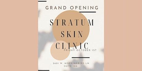 Stratum Skin Clinic Grand Opening tickets