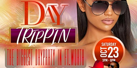 DAY TRIPPIN- [ULTIMATE ROOF-TOP PARTY] w/ 97.9 DJ PHIL & TWISTED E tickets