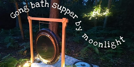 Gong Bath Supper by Moonlight tickets