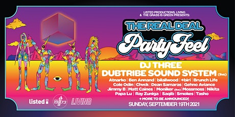The Real Deal Party Feel featuring Dubtribe Sound System, DJ Three tickets