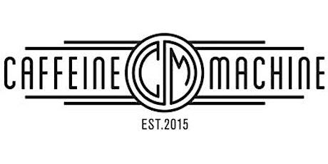 Caffeine&Machine. Weekend Tickets tickets