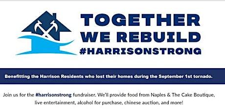 Together We Rebuild #HarrisonStrong tickets