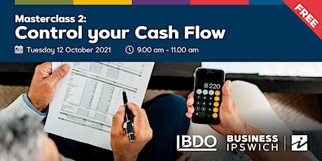 Control Your Cash Flow- Masterclass tickets