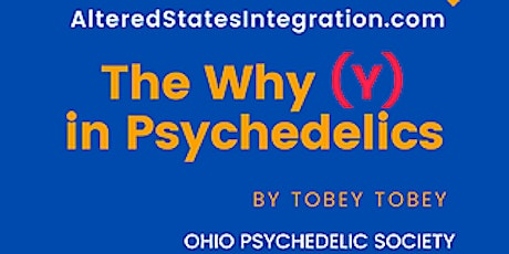 The Why (Y) in Psychedelics? tickets