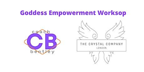 Goddess Empowerment Workshops tickets