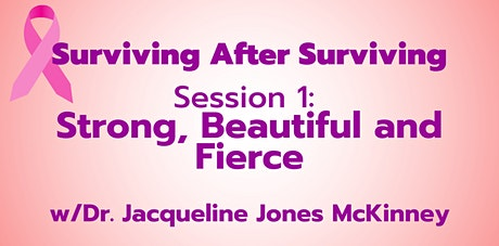 SAS   Session 1: Strong, Beautiful and Fierce tickets