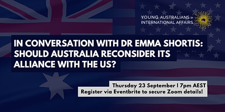 In Conversation with Dr Emma Shortis: The Australia-US Alliance tickets