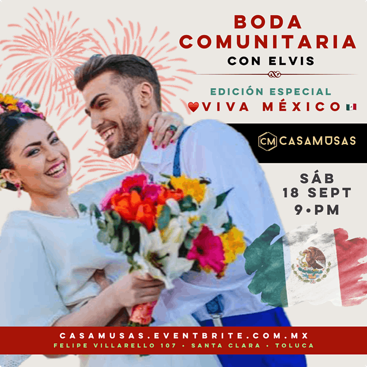 Imagen de BODA COMUNITARIA CON ELVIS · ¡ESPECIAL VIVA MÉXICO!