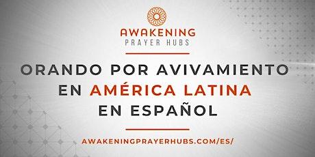 Intercediendo por Avivamiento en América Latina en Español tickets