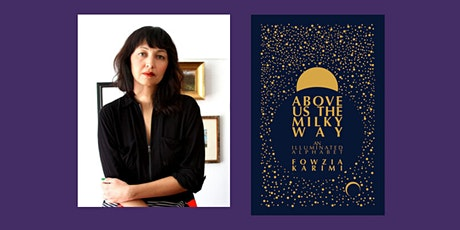 "Fowzia Karimi,  ""Above Us the Milky Way"" Book Event tickets"