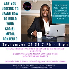 She Connects Inc. Building Social Media Content with Coach Zakeya Foster tickets