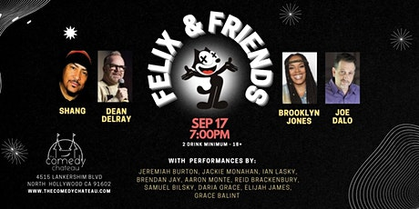 Felix and Friends Comedy  Show  at the Comedy Chateau (9/17) tickets