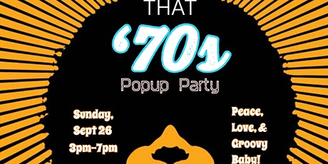 That 70's Popup Party tickets