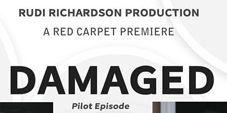 """Red Carpet Premiere of """"Damaged"""" tickets"""
