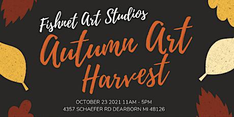 Fishnet Artist Studios Autumn Art Harvest tickets