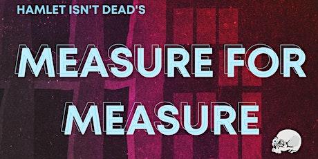 Hamlet Isn't Dead's Measure for Measure tickets