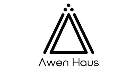 Awen Haus Grand Opening tickets