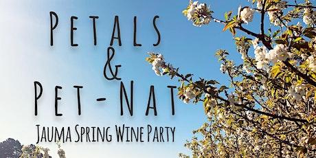 Petals & Pet-Nat ~ Jauma Spring Wine Party tickets
