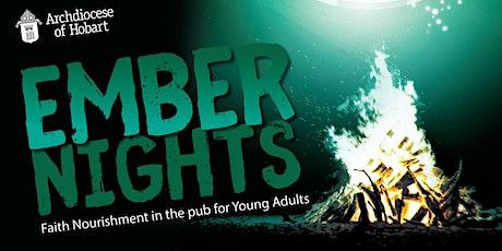 2021 Spring Ember Nights- Hobart tickets