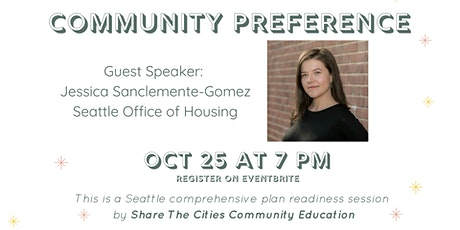 Seattle's Community Preference Policy; Jessica Sanclemente-Gomez tickets