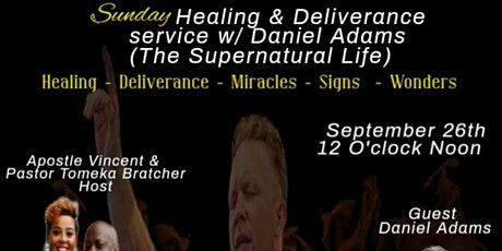 Sunday Healing and Deliverance Service with TSNL Daniel Adams tickets