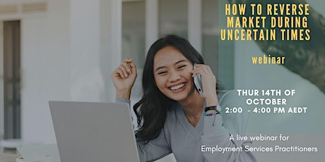 How to Reverse Market During Uncertain Times - Webinar tickets