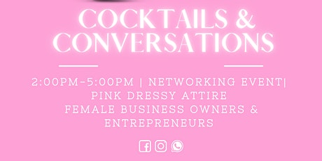 Cocktails and Conversations Networking Event tickets