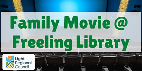 School Holidays - Family Movie @ Freeling Library tickets