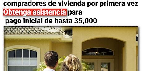 Spanish FHA Asistencia con el pago inicial para la compra   - Up to $35,000 tickets