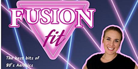 Fusion FIT - Best Bits of 80's Aerobics tickets