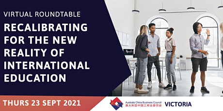 Recalibrating for the New Reality of International Education - ACBC Vic tickets