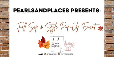 Pearlsandplaces Presents: Fall Sip & Style Pop-Up tickets