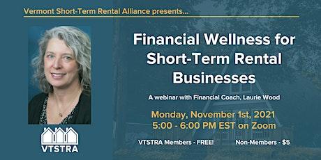 Financial Wellness for Short-Term Rental Businesses tickets