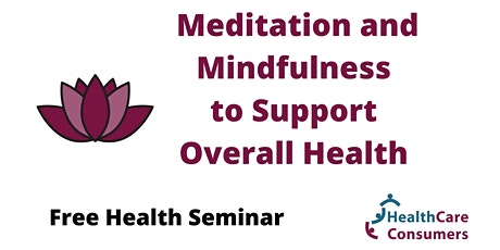 Meditation and Mindfulness to Support Overall Health tickets