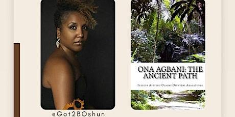 AGOG Book Club Presents- Ona Ogbani: The Ancient Path tickets