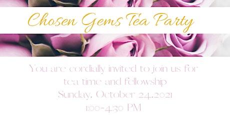 Chosen Gems Tea Party tickets