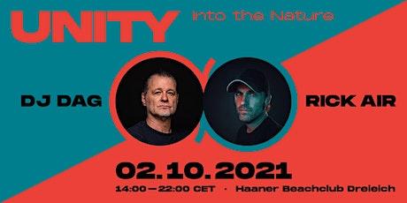 UNITY - Into The Nature - DJ DAG & RICK AIR tickets