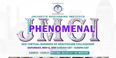 ***2021 JMCI VIRTUAL Business of Healthcare Colloquium*** tickets