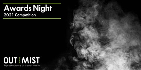 Out From The Mist Awards Night & Opening Exhibition tickets