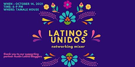 Latinos Unidos Networking Mixer tickets
